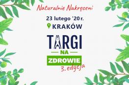 Kraków Wydarzenie Targi 3. Targi na Zdrowie
