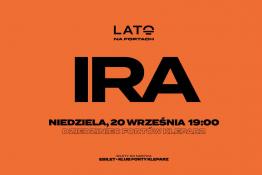 Kraków Wydarzenie Koncert Lato na Fortach :: IRA