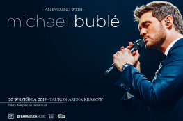 Kraków Wydarzenie Koncert Michael Buble - Tauron Arena Kraków 2019